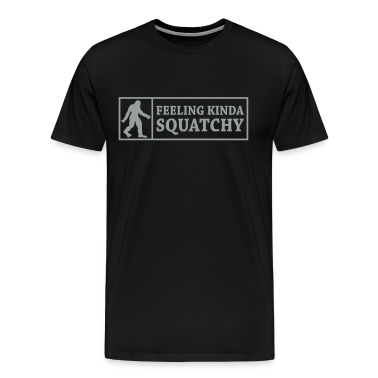 Feeling Kinda' Squatchy (Grey) - Men's