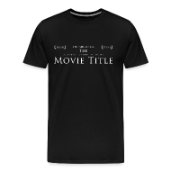T-Shirts ~ Men's Premium T-Shirt ~ The Shirt For The Academy Award Winning Movie Title (MEN'S)