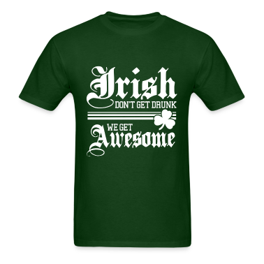 Irish Get Awesome!