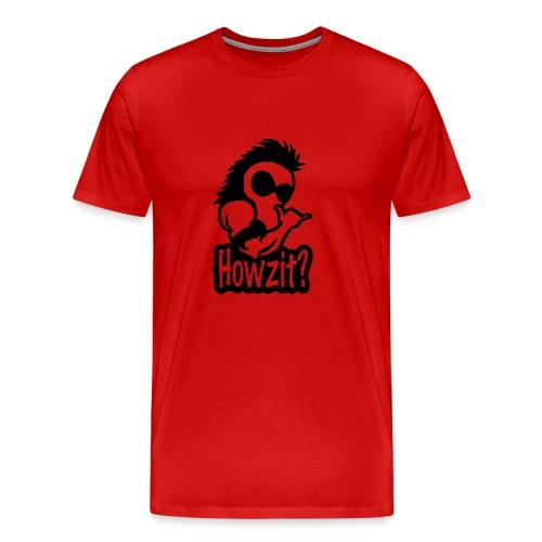 howzit - Men's Premium T-Shirt