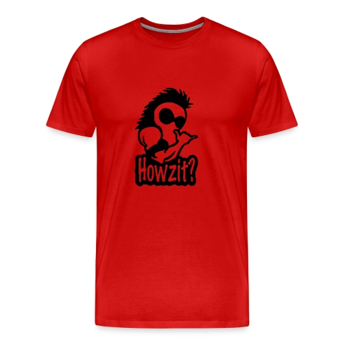 howzit - Men's Premium T-Shirt