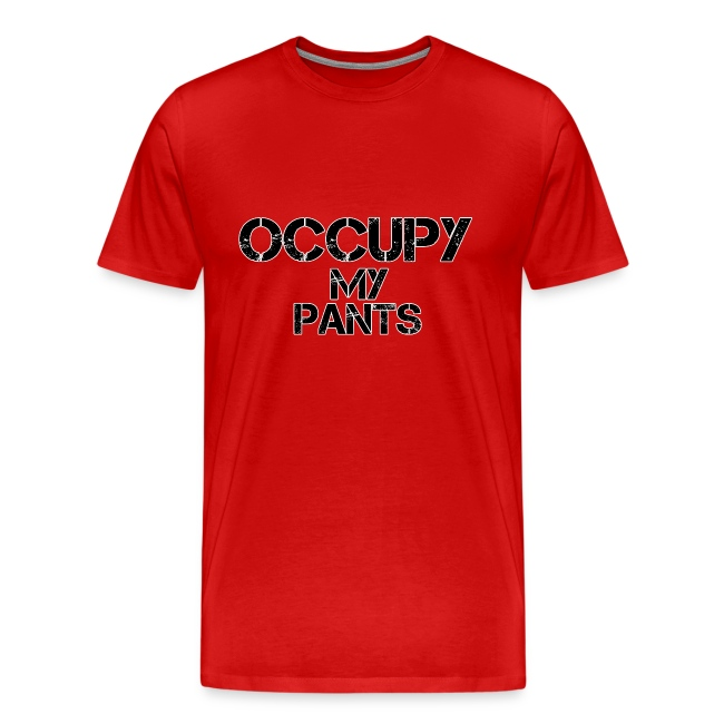 Occupy My Pants!
