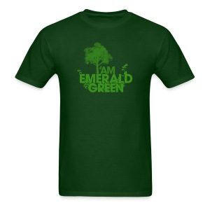 I am Emerald Green  Men's - Men's T-Shirt