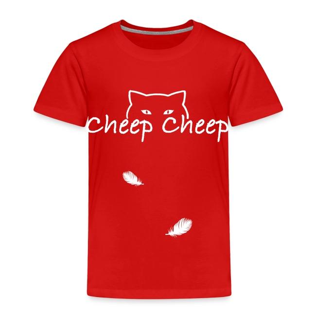 #Cheep Cheep Toddler T