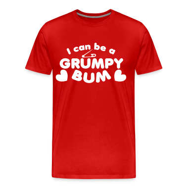 I can be a grumpy bum baby with a safety pin design T-Shirts