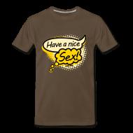 T-Shirts ~ Men's Premium T-Shirt ~ Have a nice sex!
