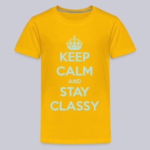 Keep Calm and Stay Classy - Kids' Premium T-Shirt