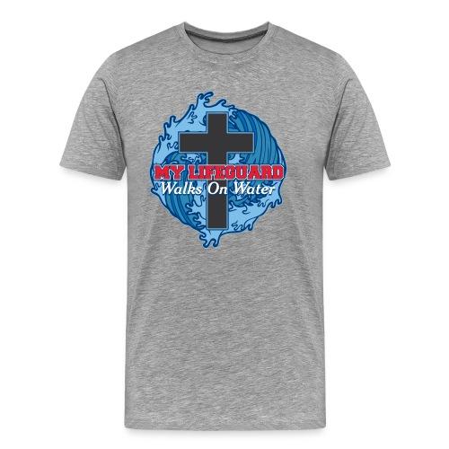 My Life guard Walks on Water - Men's Premium T-Shirt
