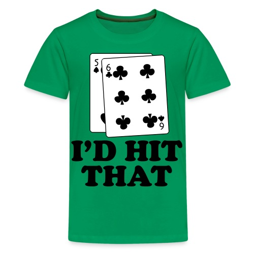 I'd Hit That Shirt - Kids' Premium T-Shirt