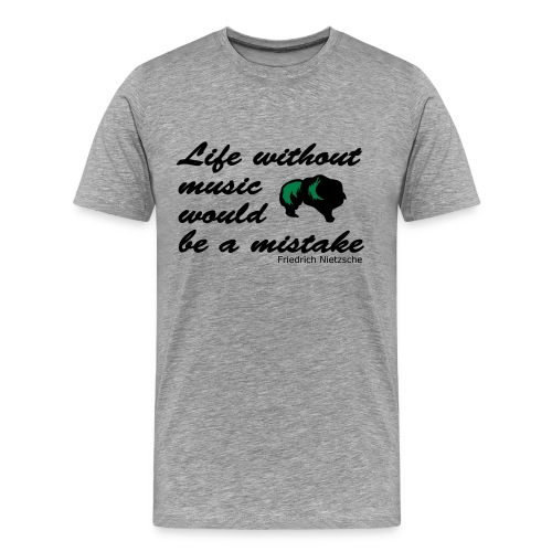 Friedrich Nietzsche - Life Without Music - Men's Premium T-Shirt