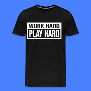 Work Hard Play Hard T-Shirts - stayflyclothing.com - Men's Premium T-Shirt