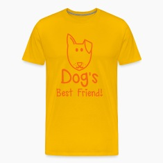 Dog's BEST FRIEND! perfect for pet owner T-Shirts