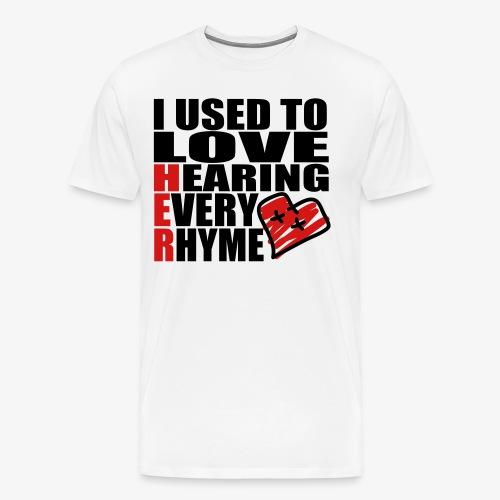 I use to love H.E.R.  002 - Men's Premium T-Shirt