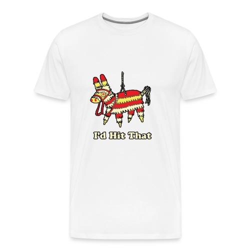 I'd Hit That - Men's Premium T-Shirt