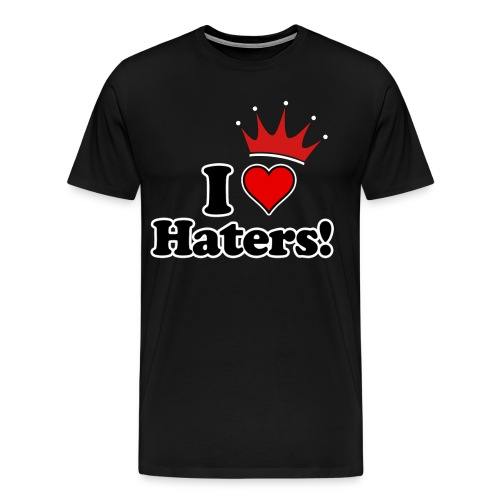 i love haters crown - Men's Premium T-Shirt