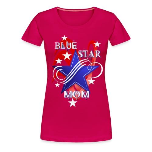 Fancy Blue Star Mom - Women's Premium T-Shirt