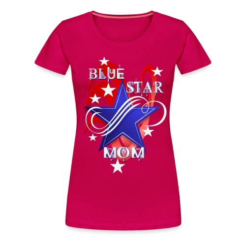 Fancy Blue Star Mom - Women's Premium T-Shirt