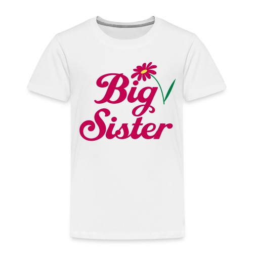 Girl's Big Sister Toddler Tee - Toddler Premium T-Shirt