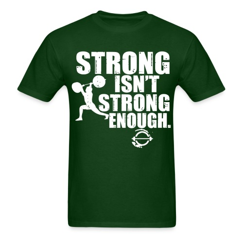 Strong isn't strong enough white - Men's T-Shirt