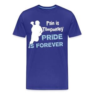 Pain is Temporary (lacrosse) Men's 3XL & 4XL T-Shirt - Men's Premium T-Shirt