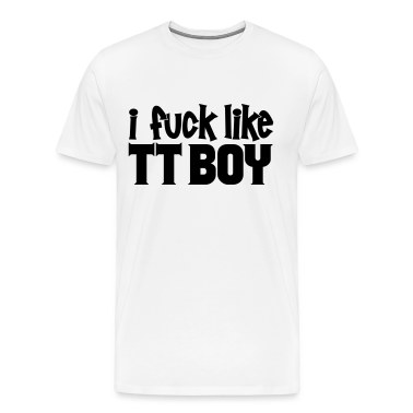 I Fuck Like TT Boy (Black) - Men's
