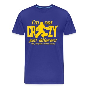 I'm Not Crazy (field hockey) Men's 3XL & 4XL T-Shirt - Men's Premium T-Shirt