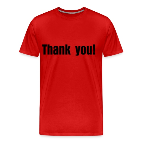 Thank you! T-shirt - Men's Premium T-Shirt
