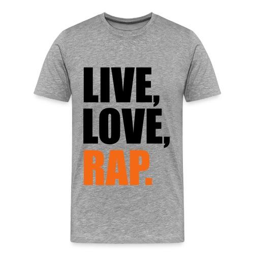 LIVE, LOVE, RAP - Men's Premium T-Shirt