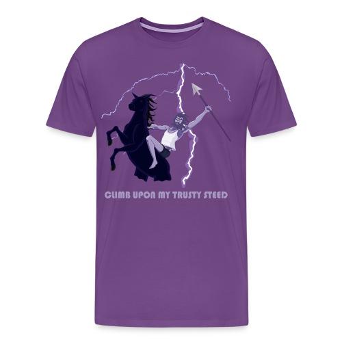 Climb upon my trusty steed - Men's Premium T-Shirt