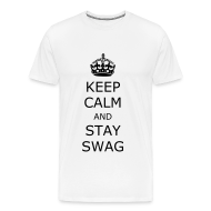 T-Shirts ~ Men's Premium T-Shirt ~ Keep calm and stay swag t-shirt