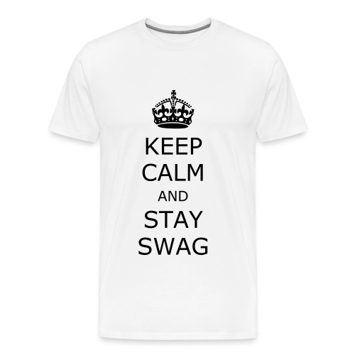 Keep calm and stay swag t-shirt - Men's Premium T-Shirt
