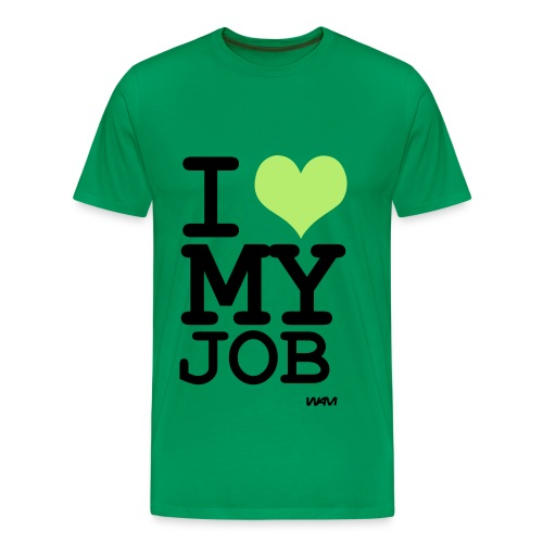 I love my job - Men's Premium T-Shirt