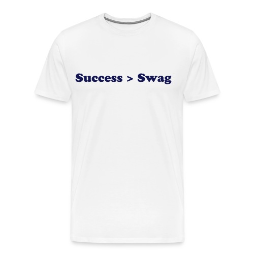 Success Over Swag - Men's Premium T-Shirt