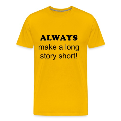 Long Story - Men's Premium T-Shirt