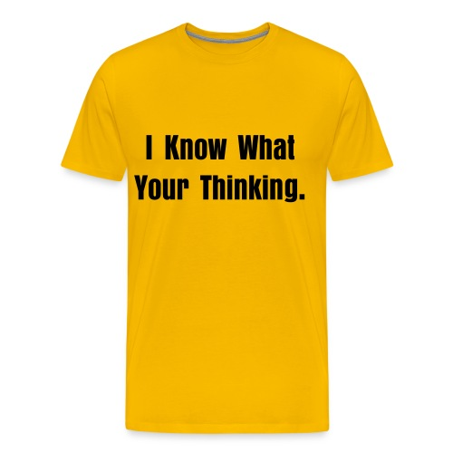 I know what your thinking Men's tee - Men's Premium T-Shirt