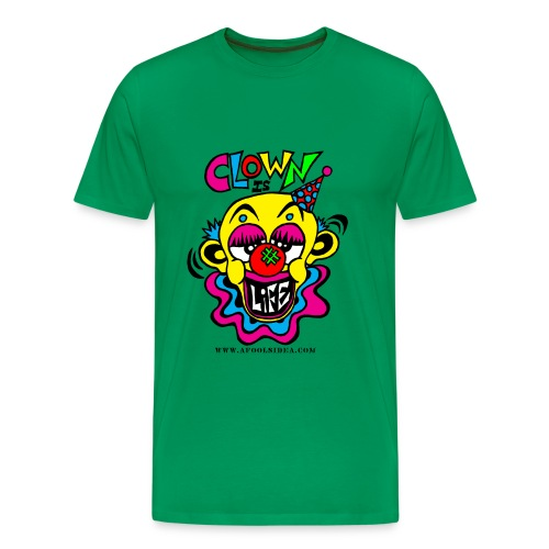 Clown is Life - Men's Premium T-Shirt