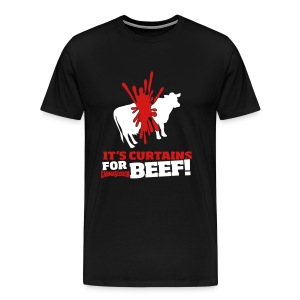 Curtains for Beef - Men's Premium T-Shirt