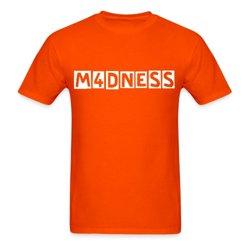 Mens M4dness Shirt - Men's T-Shirt