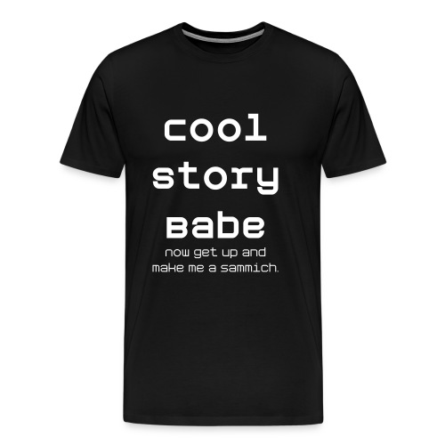 Cool story babe white text - Men's Premium T-Shirt