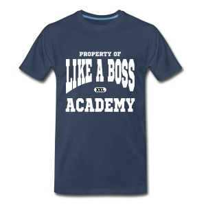 Property of Like A Boss Vector Graphic T-Shirt - Men's Premium T-Shirt