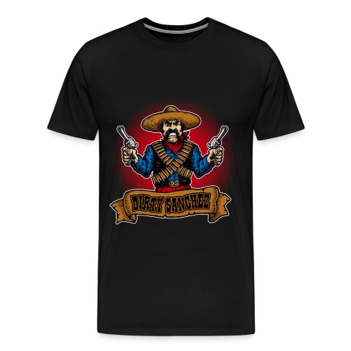 Dirty Sanchez - Men's Premium T-Shirt