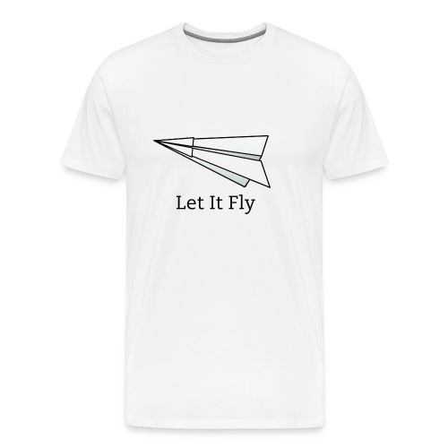 Let It Fly T-Shirt - Men's Premium T-Shirt