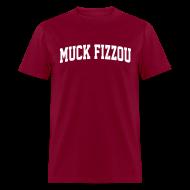 T-Shirts ~ Men's T-Shirt ~ Alabama says Muck Fizzou