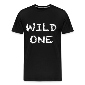Wild One T Shirt - Men's Premium T-Shirt