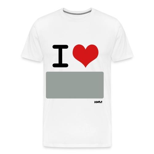 I love writable shirt - Men's Premium T-Shirt