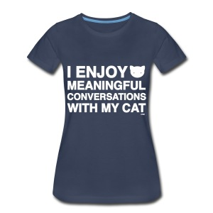 Meaningful Conversations + - Women's Premium T-Shirt