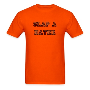 SLAP A HATER - Men's T-Shirt