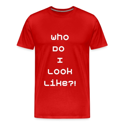 Who Do I Look Like inspired by Dustin O'Hara T-Shirt - Men's Premium T-Shirt
