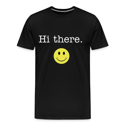 Hi there. :)   Limited Edition - Men's Premium T-Shirt