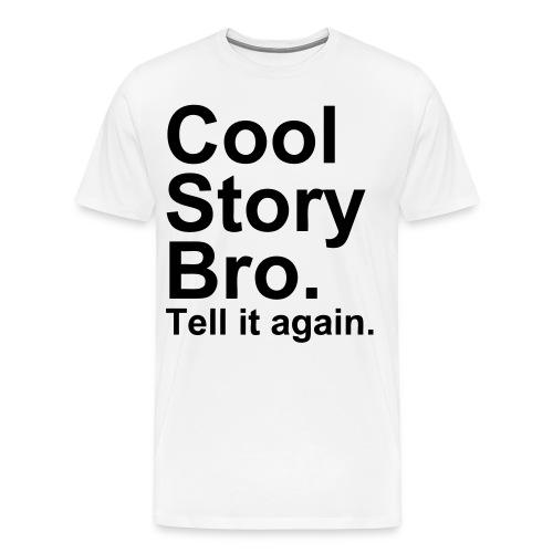 Cool Story Bro. - Men's Premium T-Shirt